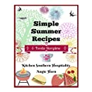 Simple Summer Recipes: & Foodie Storytime