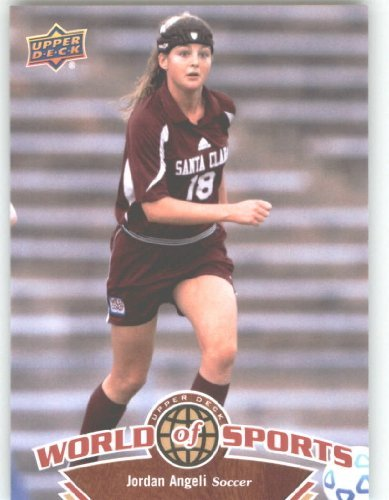 2010 Upper Deck World of Sports #118 Jordan Angeli/Women's Soccer Cards/Broncos - Card Deck Women Upper Soccer