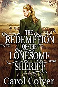 The Redemption Of The Lonesome Sheriff by Carol Colyer ebook deal