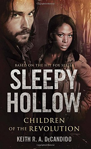 book cover of Sleepy Hollow: Children of the Revolution
