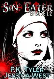 Sin Eater (Episode 1.2): Dark Urban Fantasy Serial