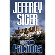 Prey on Patmos (Chief Inspector Andreas Kaldis Series Book 3)