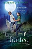 The Hunted: A Young Adult Paranormal Fantasy (Knight's Academy) by  Emerald Barnes in stock, buy online here