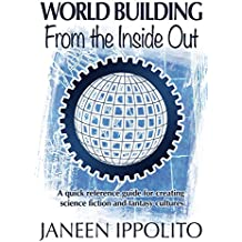 World Building From the Inside Out