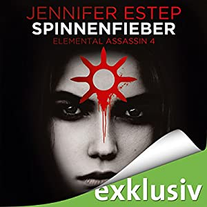 Spinnenfieber (Elemental Assassin 4) Hörbuch