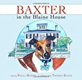 img - for Baxter in the Blaine House book / textbook / text book