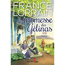 La promesse des Gélinas, tome 1: Adèle (French Edition)