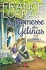 La promesse des Gélinas, tome 1 : Adèle par Lorrain