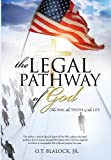 img - for The Legal Pathway of God by Jr. O. T. Blalock (2014-01-13) book / textbook / text book