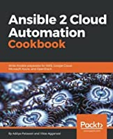 Ansible 2 Cloud Automation Cookbook Front Cover