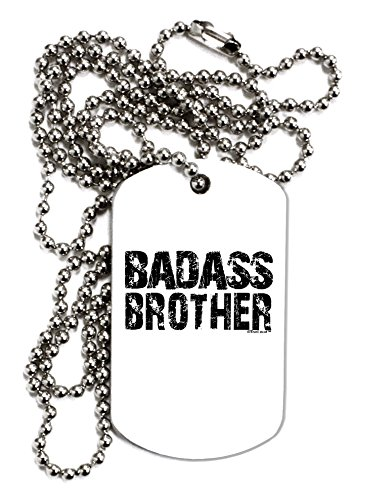 TooLoud Badass Brother Adult Dog Tag Chain Necklace - 1 Piece