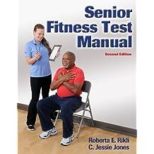 Senior Fitness Test, Second Edition (Enhanced Edition)