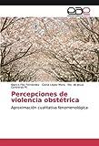 El presente libro está basado en evidencias estadísticas, situacionales, características de procesos sensibles a la temática de la violencia obstétrica presente, en la etapa gestacional, parto y/o puerperio. Lo que constituye un panorama poco...