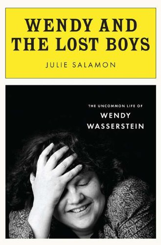 Image of Wendy and the Lost Boys: The Uncommon Life of Wendy Wasserstein
