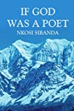 If God Was a Poet, Nkosi Sibanda, 1414062656