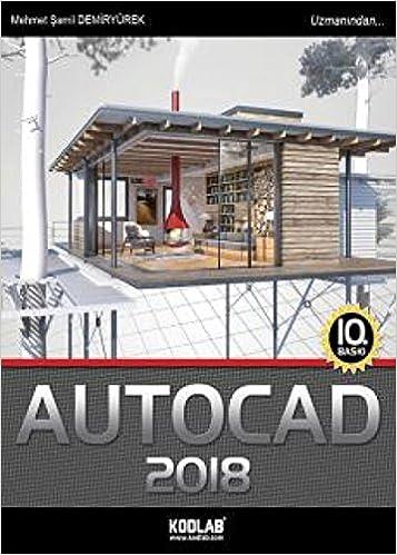 Autocad 2018: Amazon.es: Mehmet Şamil Demiryürek: Libros