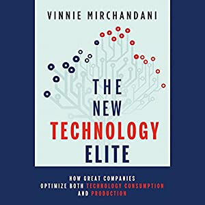 The New Technology Elite Audiobook