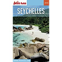 SEYCHELLES 2018 Petit Futé (Country Guide) (French Edition)