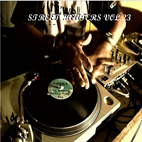 Street Heaters Vol 23 [Explicit]