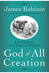 God of All Creation: Life Lessons from Pets and Wildlife Hardcover
