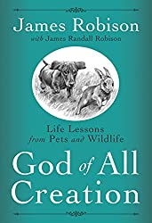 God of All Creation: Life Lessons from Pets and Wildlife