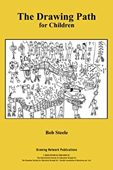 The Drawing Path for Children by [Steele, Bob]