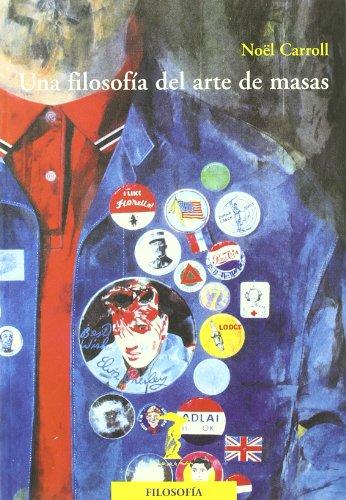 Descargar Libro Filosofia Del Arte De Masas, Una Noel Carroll