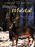 img - for Leonard Lee Rue III's Way of the Whitetail book / textbook / text book