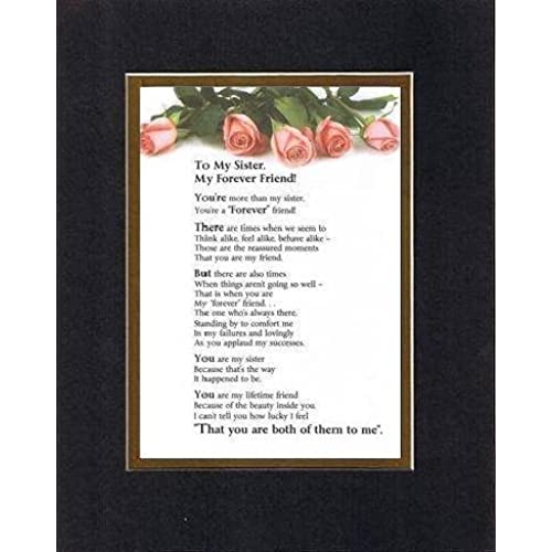 Touching and Heartfelt Poem for Sisters - My Sister, My Forever Friend Poem on 11 x 14 inches Double Beveled Matting Sales