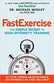 Book FastExercise: The Simple Secret of High-Intensity Training