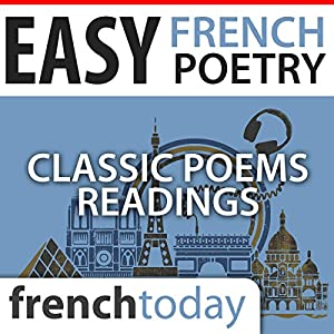 Easy French Poetry Readings: Classic Poems Readings Audiobook