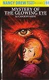 Nancy Drew 51: Mystery of the Glowing Eye