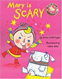 Mary Is Scary, Anne Cottringer, 074757927X