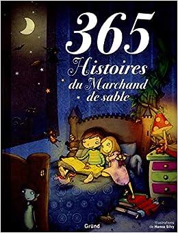 365 histoires du marchand de sable