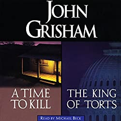 A Time to Kill & The King of Torts
