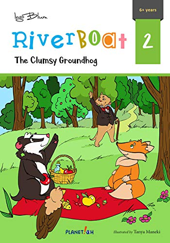 The Clumsy Groundhog (Riverboat Series Chapter Books Book 2) (English Edition)