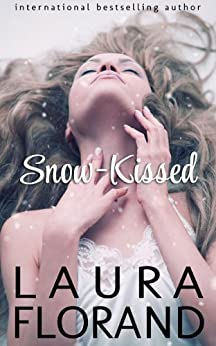 Snow-Kissed (A Novella) by [Florand, Laura]