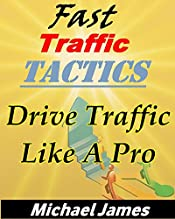 Drive Traffic To Your Website Like A Pro Super Fast Traffic Tactics