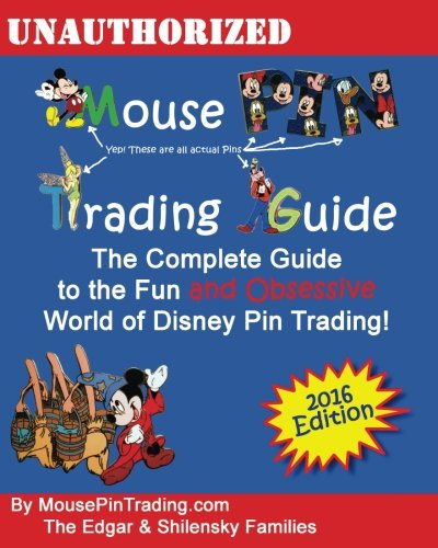 Mouse Pin Trading Guide:  The Beginner's Guide to the Fun and Obsessive world of Disney Pin Trading!