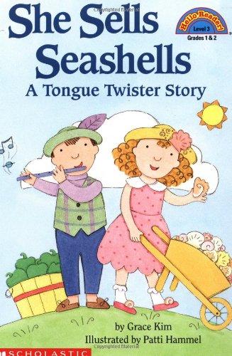 - She Sells Seashells: A Tongue Twister Story (Hello Reader!, Level 3)