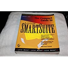 The Compact Guide to Lotus Smartsuite by Sandra E. Eddy (1994-09-02)