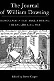 The Journal of William Dowsing: Iconoclasm in East Anglia during the English Civil War (0)