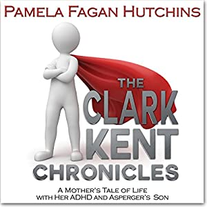 The Clark Kent Chronicles Audiobook