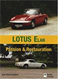 Lotus Elan : Passion & Restauration