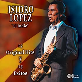 Amazon.com: 15 Original Hits: Isidro Lopez: MP3 Downloads