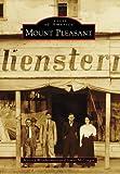 Mount Pleasant, Melissa Weinbrenner and James McGregor, 1467131792