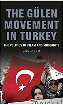 ((EXCLUSIVE)) The Gülen Movement In Turkey: The Politics Of Islam, Science And Modernity. number estar Nervous Philippe LoPNrk