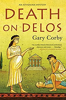 Death on Delos (An Athenian Mystery) by [Corby, Gary]