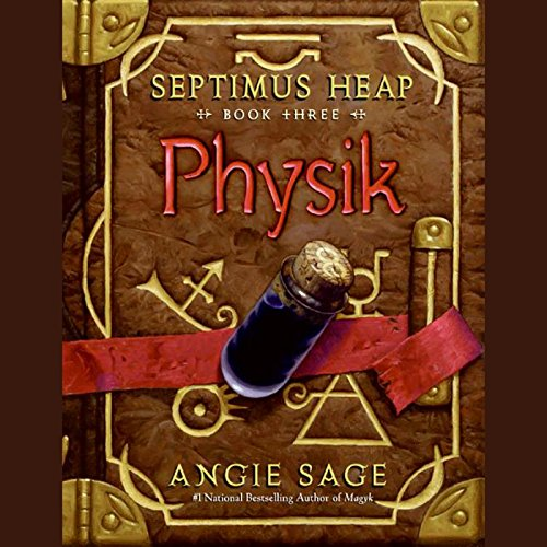 Physik: Septimus Heap, Book Three Audiobook [Free Download by Trial] thumbnail