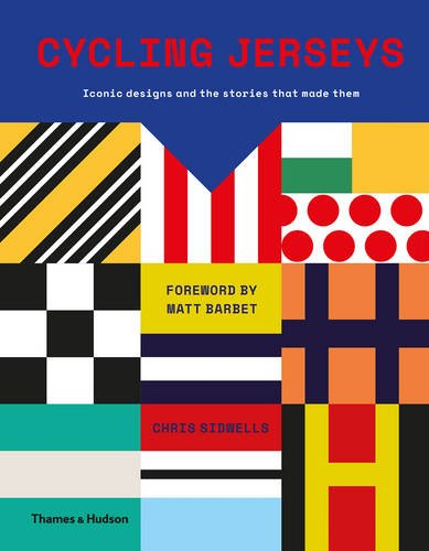Download Cycling Jerseys: Iconic designs and the stories that made them pdf epub